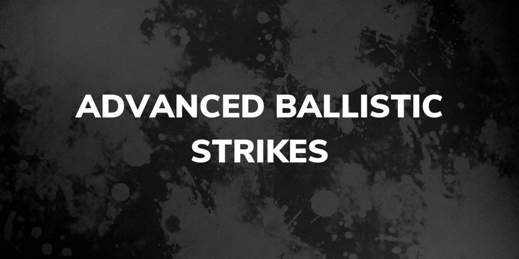 Advanced Ballistic Strikes Volume 1 - 5